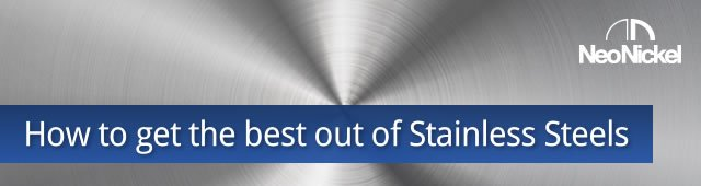 Getting the best out of stainless steel