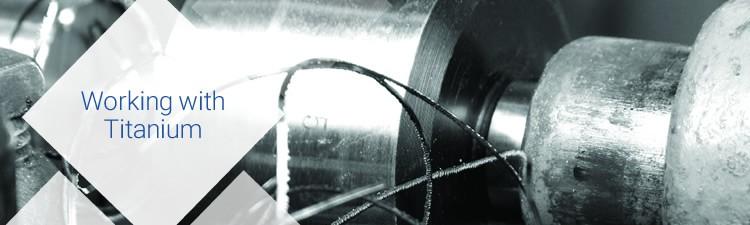 Working With Titanium Alloys - Neonickel