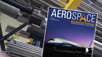 Exclusive: Aerospace Manufacturing Magazine Article