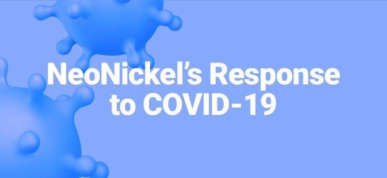 NeoNickel's Response to COVID-19